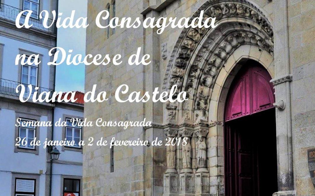 Viana do Castelo: Comunidade diocesana convidada a participar na Semana do Consagrado