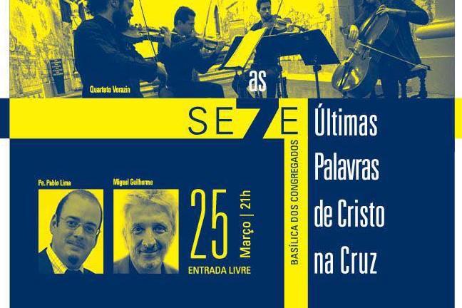 Braga: Basílica dos Congregados apresenta «As Se7e Últimas Palavras de Cristo» com ator Miguel Guilherme e em Língua Gestual Portuguesa