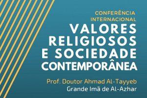 Líder do Islão no Egito faz conferência na Católica, em Lisboa, sobre «Valores Religiosos e Sociedade Contemporânea»