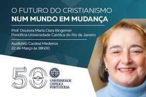 UCP: Conferência «O futuro do cristianismo - num mundo em mudança»