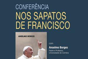 Lisboa: Conferência sobre «Nos sapatos de Francisco»
