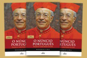 Publicações: Lançamento da obra «O Núncio Português – Biografia do Cardeal Monteiro de Castro»