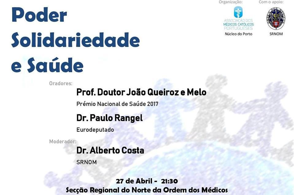 Porto: Médicos católicos refletem sobre «O Poder, a Solidariedade e a Saúde»