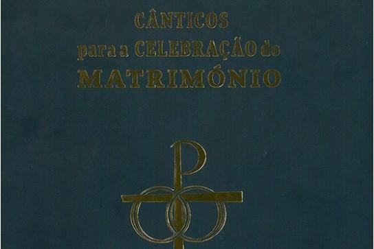 Portugal: Secretariado da Liturgia publicou «Cânticos para a Celebração do Matrimónio»