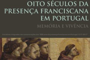 Franciscanos: «Memória e vivência» de 800 anos de presença em Portugal