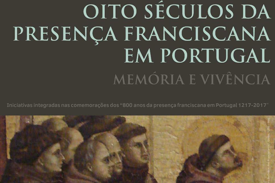 Franciscanos: Iniciativas fazem «memória e vivência» de 800 anos de presença em Portugal