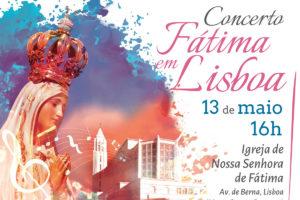 Lisboa: Concerto recorda o centenário das aparições de Fátima