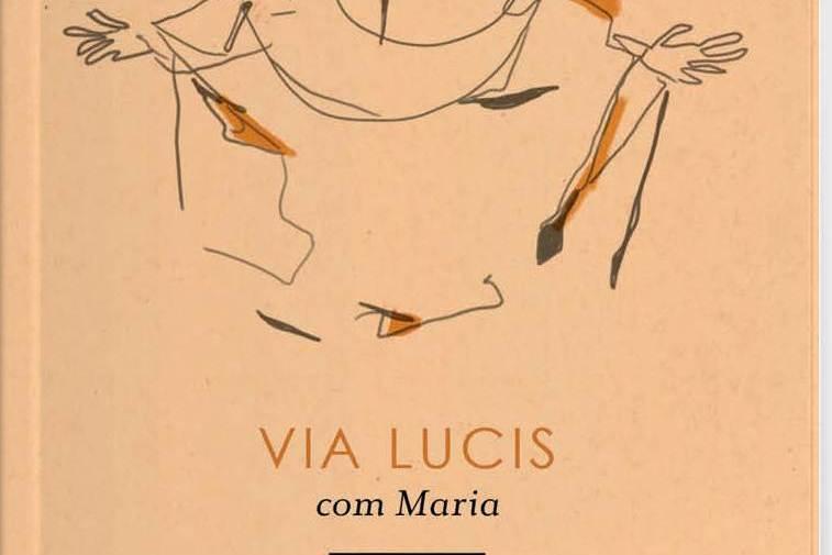 Publicações: Lançamento da obra «Via Lucis com Maria»