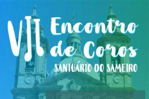 Braga: Encontro de coros no Santuário do Sameiro