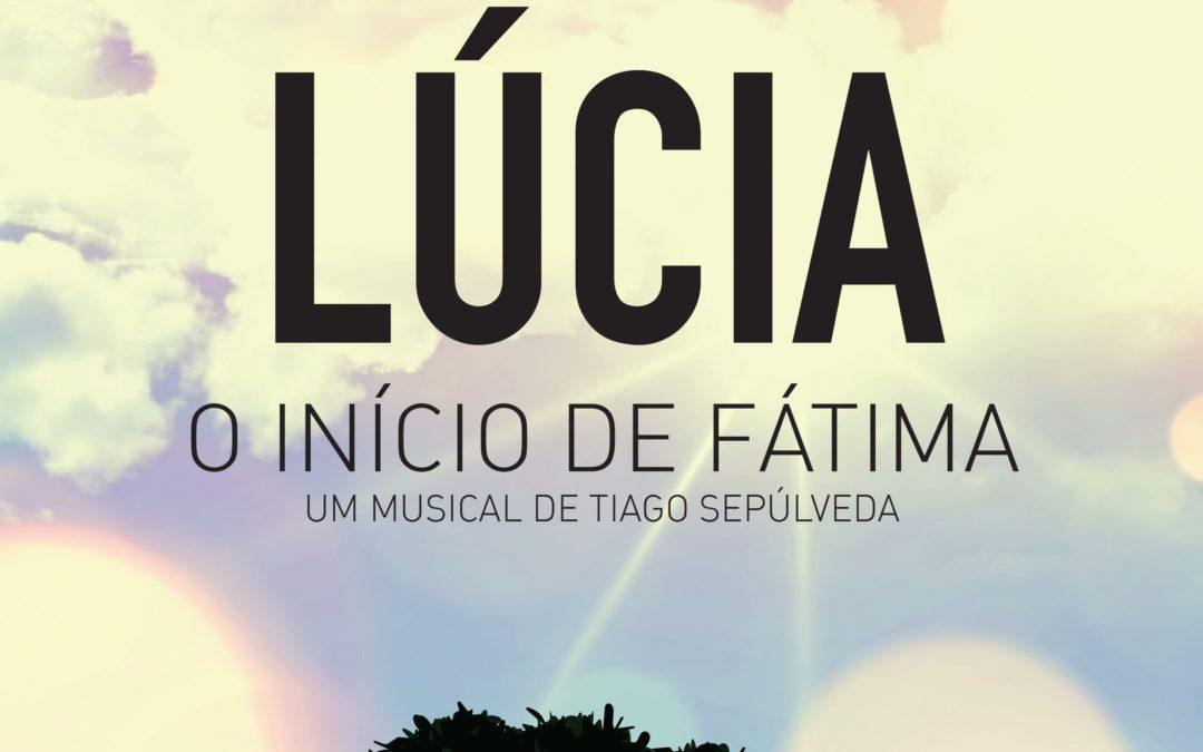 Estoril: «Lúcia – O início de Fátima», um musical para a família no 13 de maio