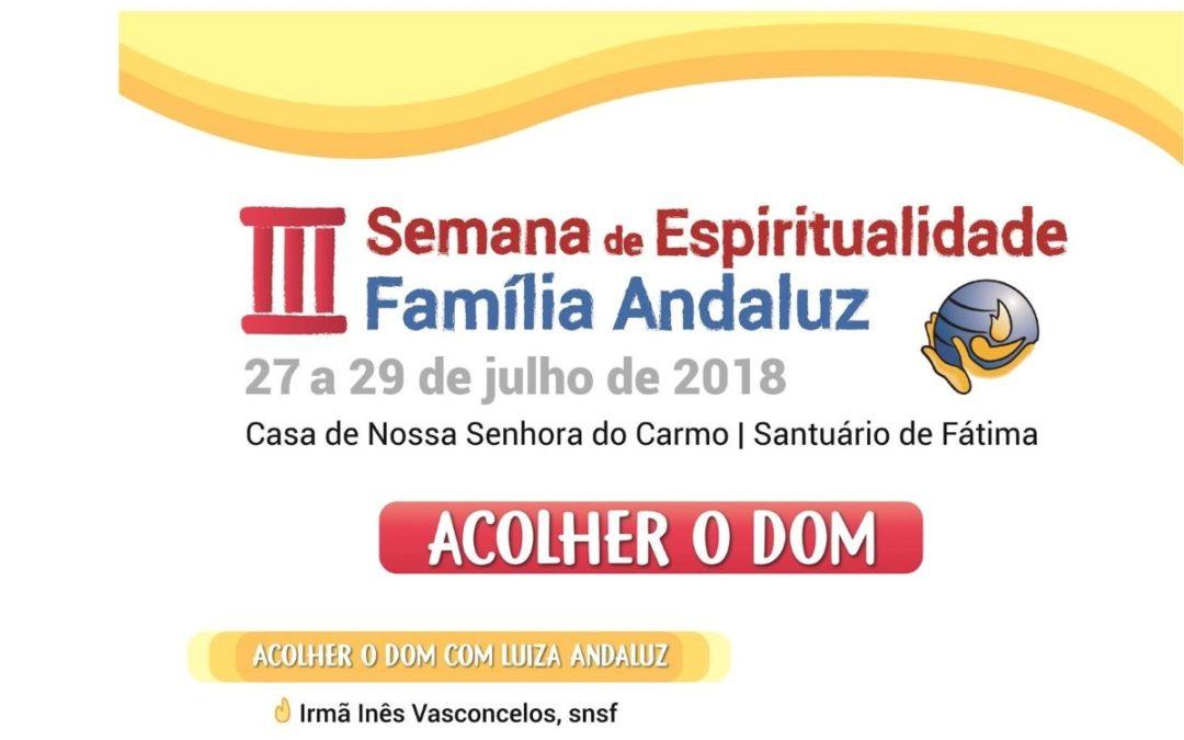 Vida Consagrada: Semana de Espiritualidade da Família Andaluz