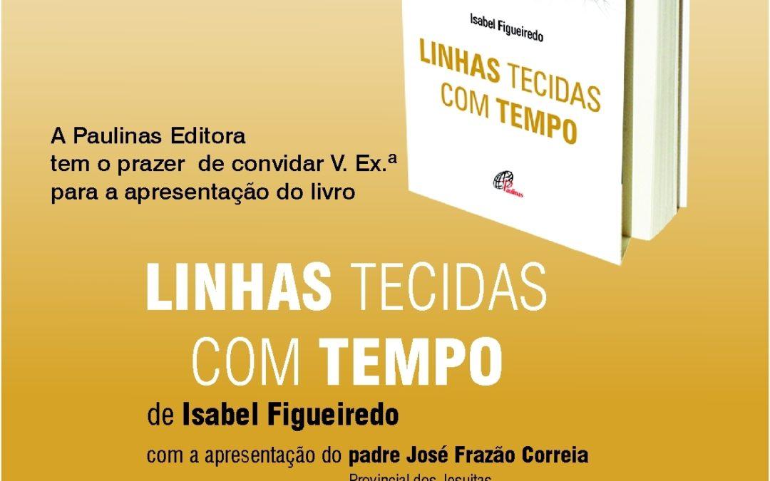 Publicações: «Linhas Tecidas com Tempo» é apresentado no Shopping Amoreiras