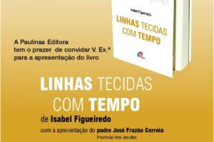 Publicações: Apresentação da obra «Linhas Tecidas com Tempo»