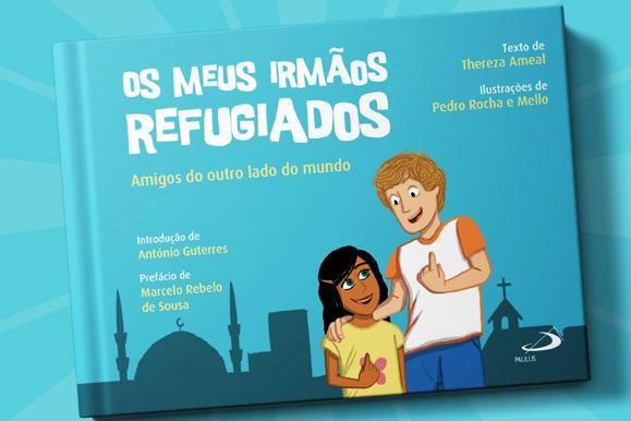 Publicações: Thereza Ameal assina «Os meus irmãos refugiados», uma história atual destinada a crianças e adultos