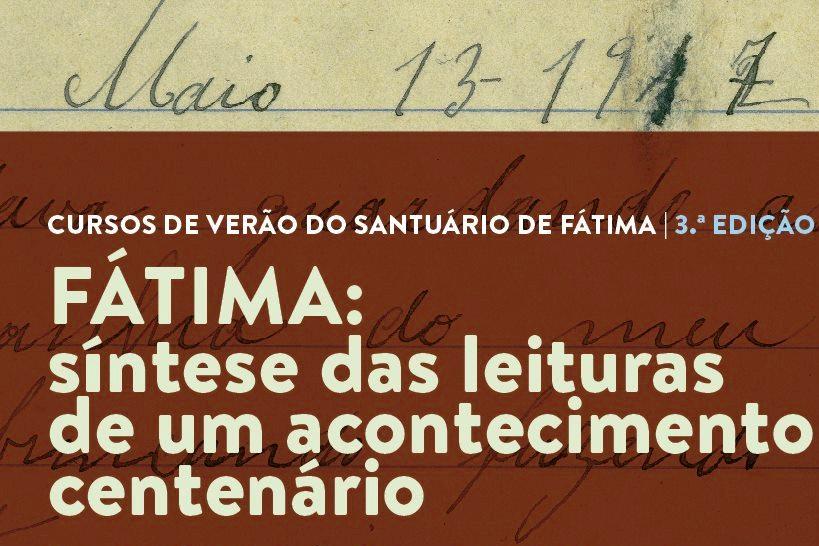 Fátima: Santuário promove curso de verão com reflexão de «síntese das leituras de um acontecimento centenário»