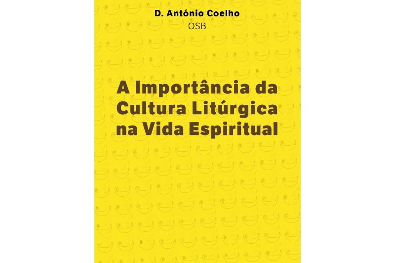 Publicações: «A Liturgia é a espiritualidade cristã», afirma D. José Cordeiro