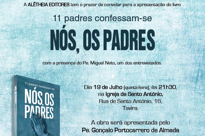 Publicações: Livro «Nós, os Padres» é apresentado na Diocese do Algarve