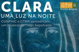 Igreja/Cultura: Musical «Clara – Uma luz na noite»