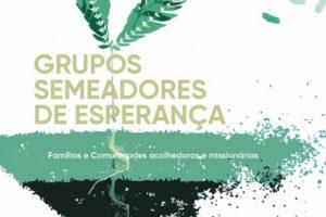 Braga: «Semeadores de Esperança» abordam temas sobre «acolhimento e missão»