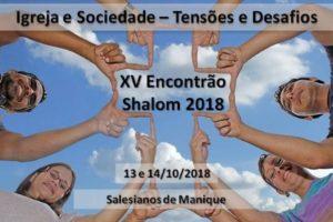 Shalom: Debate sobre «Igreja e Sociedade - As tensões e desafios»