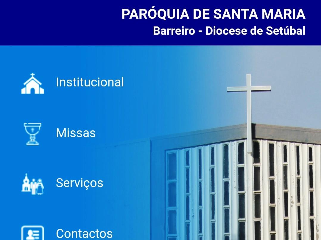 Barreiro: Paróquia de Santa Maria lança aplicação com informação sobre celebrações e história da Igreja