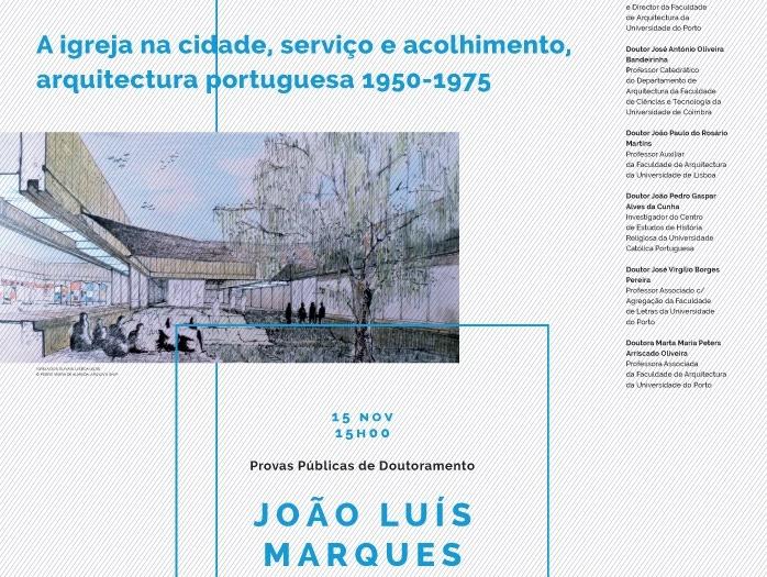Porto: «A igreja na cidade, serviço e acolhimento, arquitectura portuguesa 1950-1975»