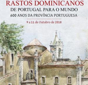 Dominicanos: Colóquio sobre os «600 anos da província portuguesa»