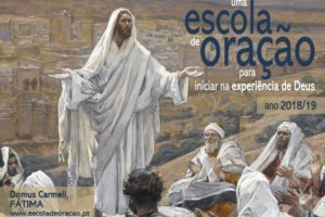 Fátima: Carmelitas Descalços iniciam uma Escola de Oração