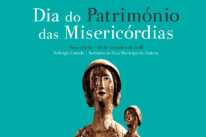 Igreja/Cultura: União das Misericórdias Portuguesas celebra dia do património