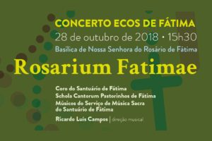 Fátima: Santuário apresenta o concerto «Rosarium Fatimae»