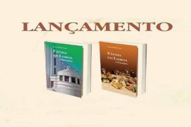 Publicações: Lançamento de dois livros sobre Fátima em Lisboa